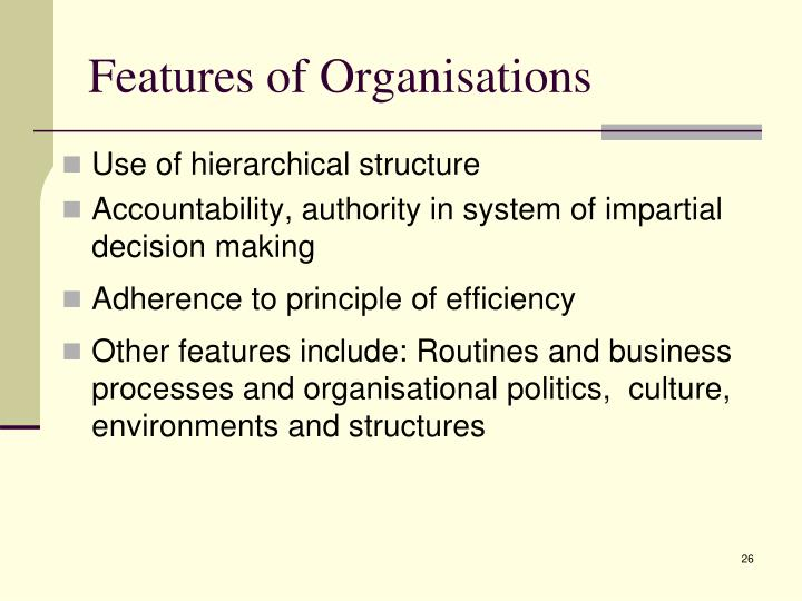 Features of Organisations