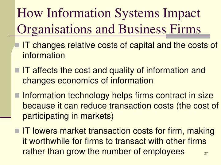 How Information Systems Impact Organisations and Business Firms
