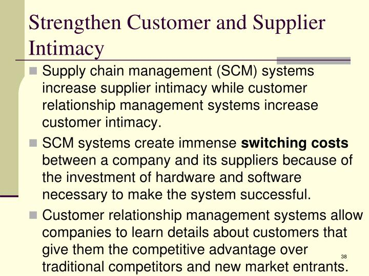 Strengthen Customer and Supplier Intimacy
