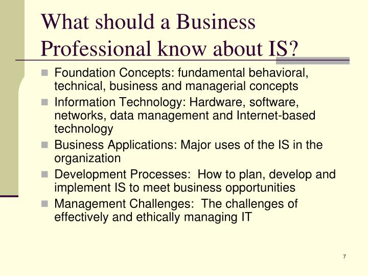 What should a Business Professional know about IS?
