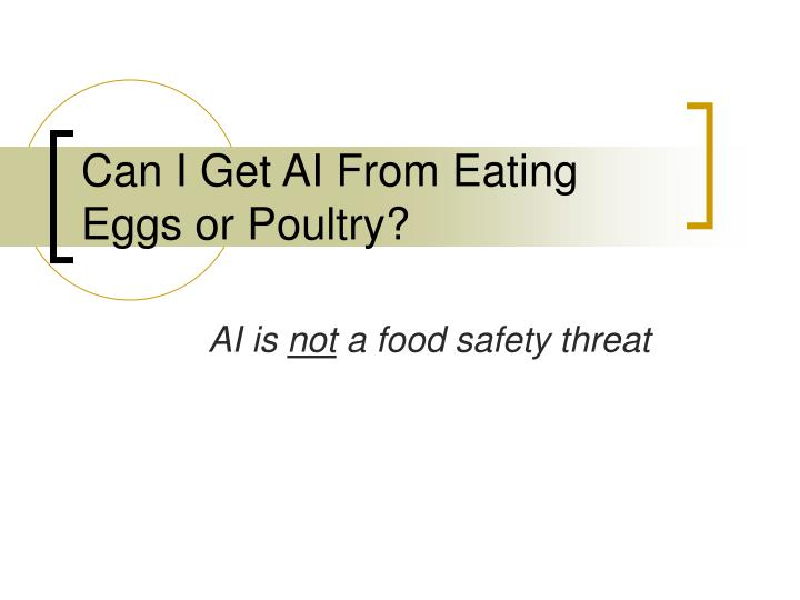 Can I Get AI From Eating Eggs or Poultry?