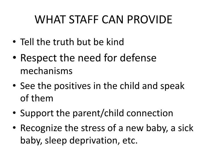 WHAT STAFF CAN PROVIDE