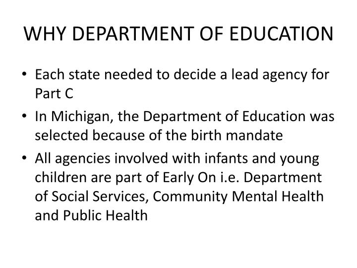 WHY DEPARTMENT OF EDUCATION