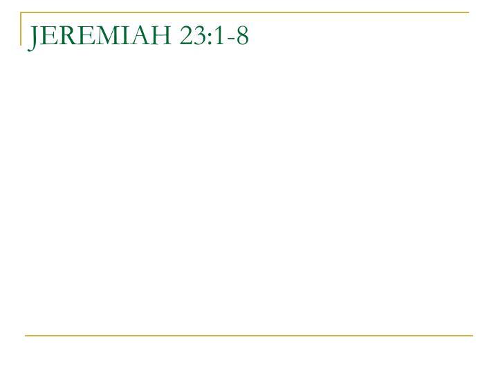 JEREMIAH 23:1-8