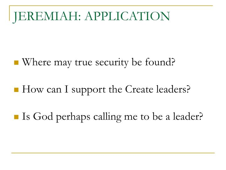 JEREMIAH: APPLICATION