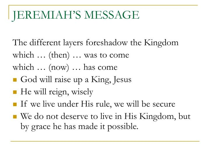 JEREMIAH'S MESSAGE