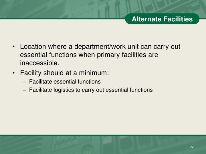Alternate Facilities