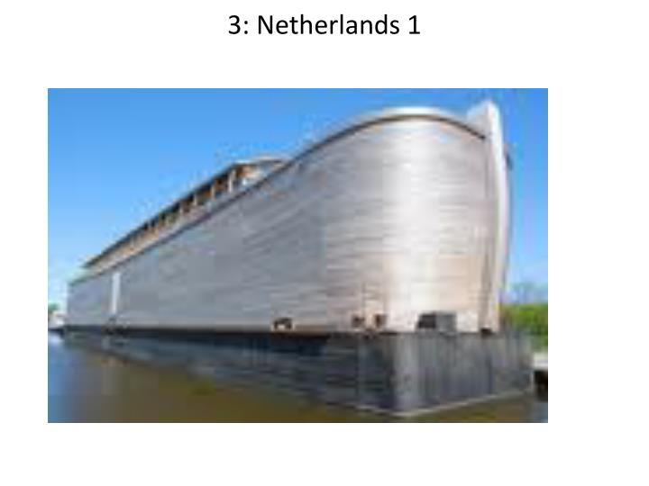 3: Netherlands 1