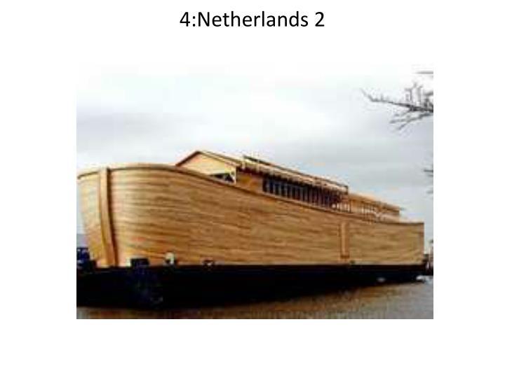 4:Netherlands 2