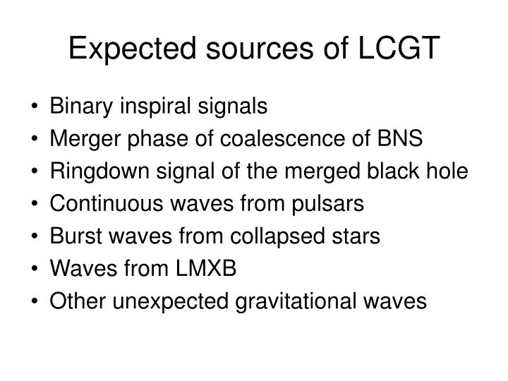 Expected sources of LCGT