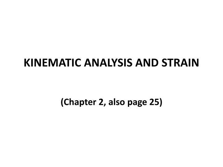 Kinematic analysis and strain