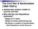 the civil war sectionalism 1860 1930 s
