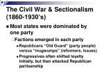 the civil war sectionalism 1860 1930 s1