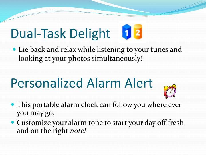 Dual-Task Delight