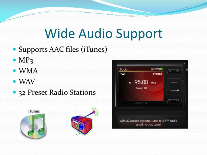 Wide Audio Support