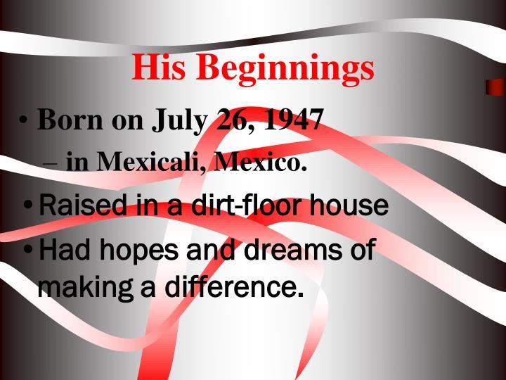 His Beginnings