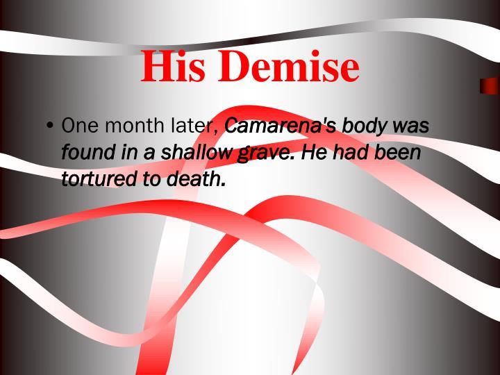 His Demise