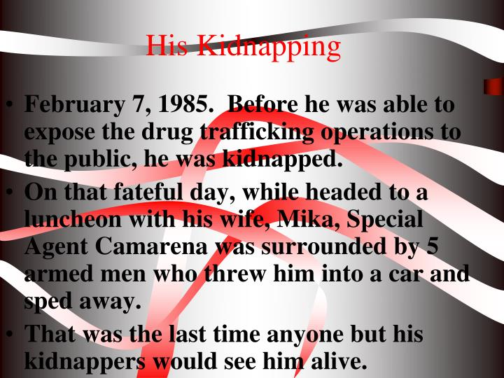 His Kidnapping
