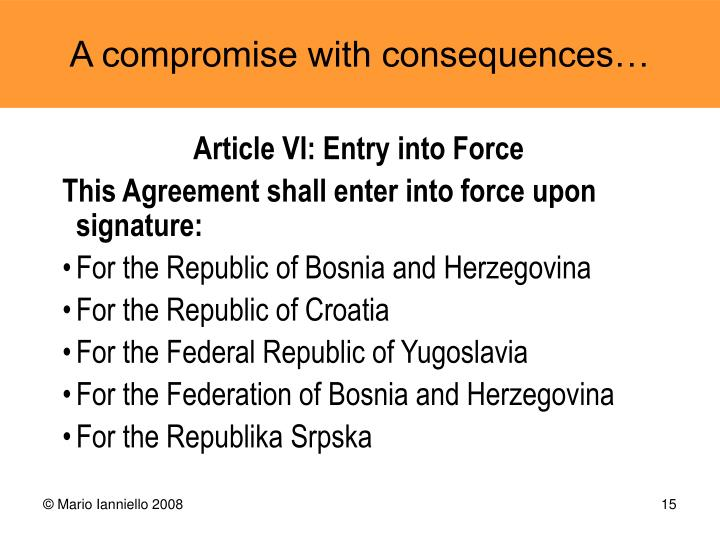 Article VI: Entry into Force