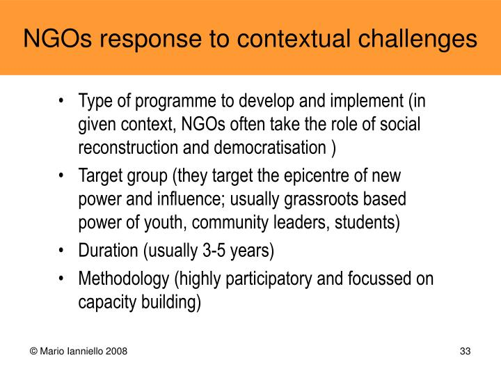 Type of programme to develop and implement (in given context, NGOs often take the role of social reconstruction and democratisation )