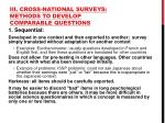 iii cross national surveys methods to develop comparable questions
