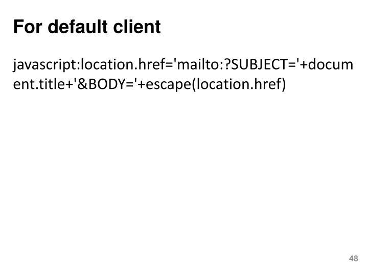 For default client