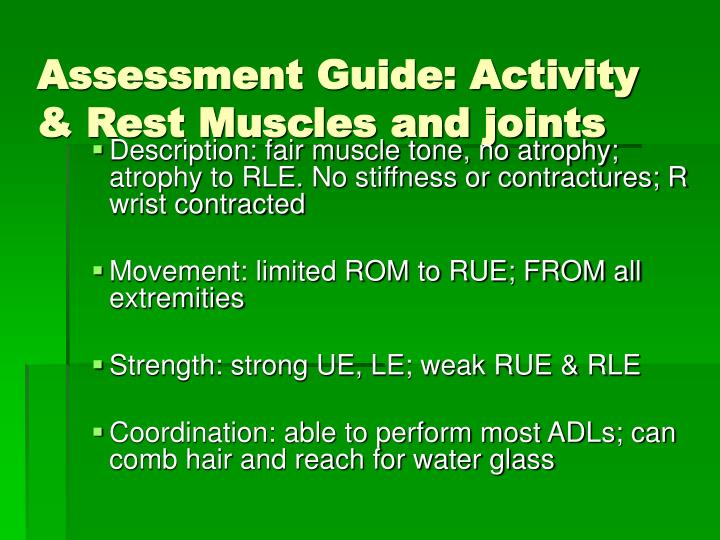 Assessment Guide: Activity & Rest Muscles and joints