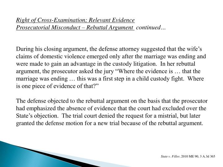 Right of Cross-Examination; Relevant Evidence