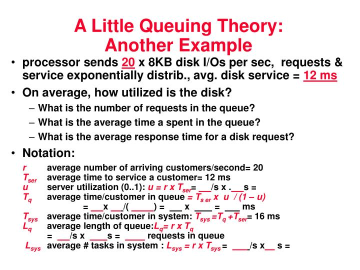 A Little Queuing Theory: Another Example
