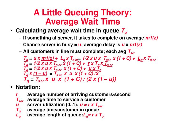 A Little Queuing Theory: