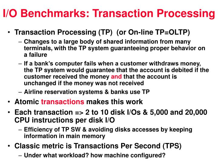 I/O Benchmarks: Transaction Processing