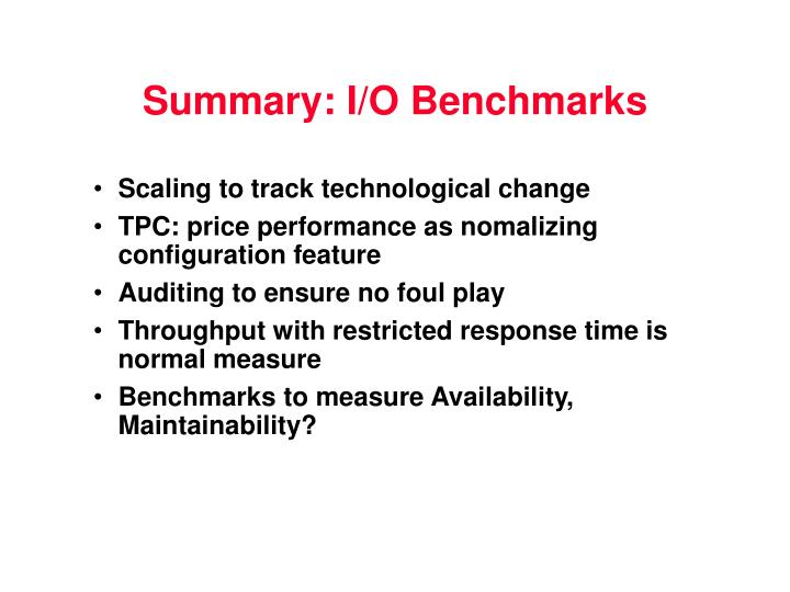 Summary: I/O Benchmarks