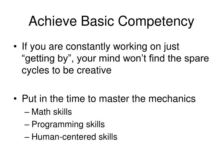 Achieve Basic Competency