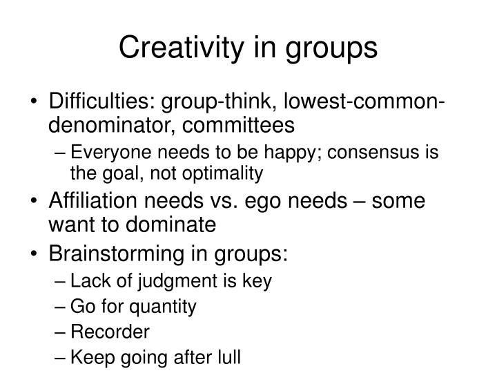 Creativity in groups