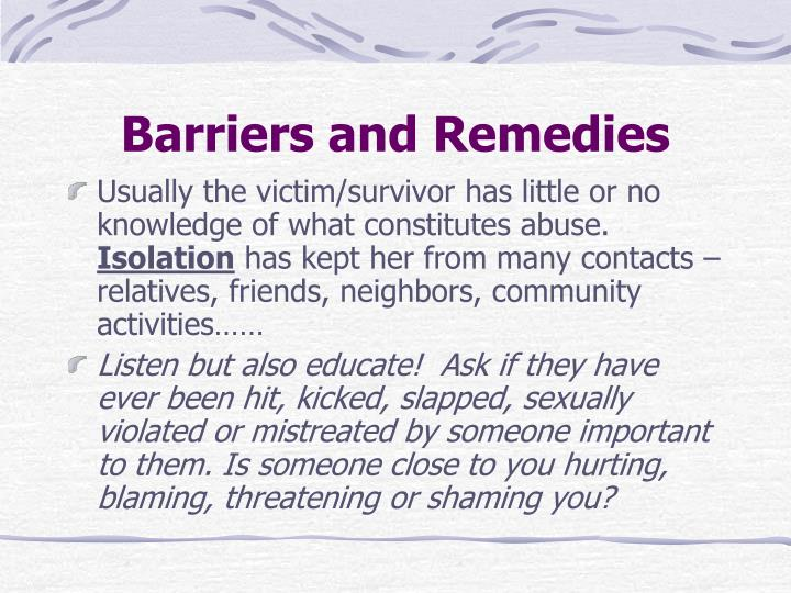 Barriers and Remedies