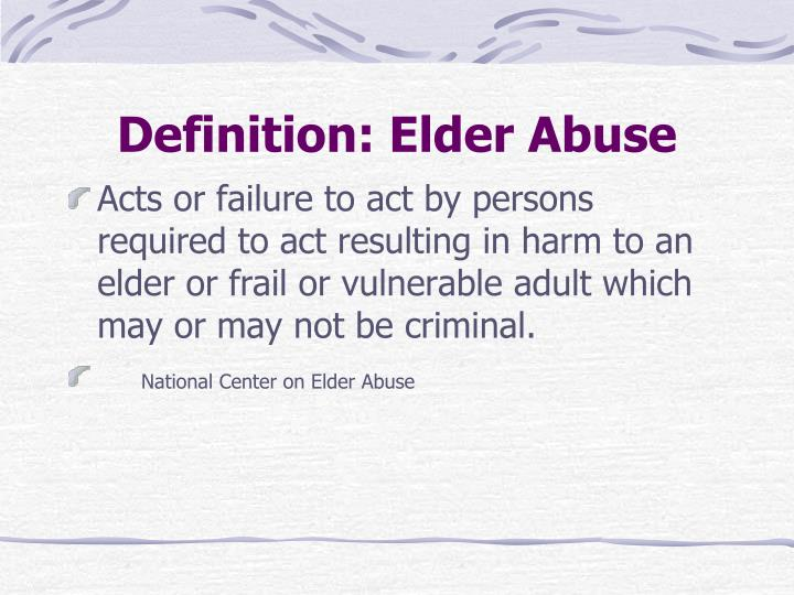 Definition: Elder Abuse