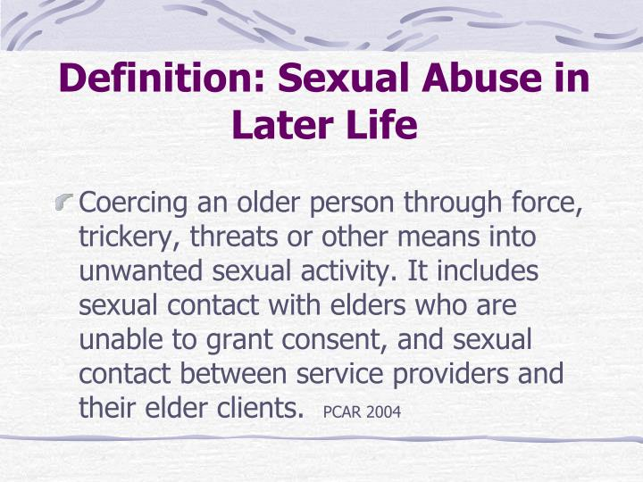 Definition: Sexual Abuse in Later Life
