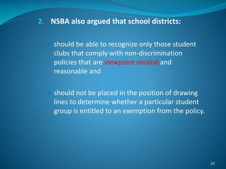 NSBA also argued that school districts: