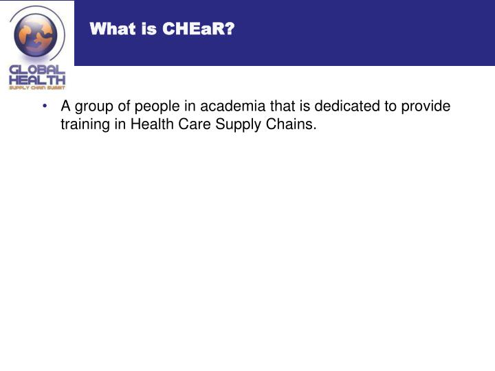 What is chear