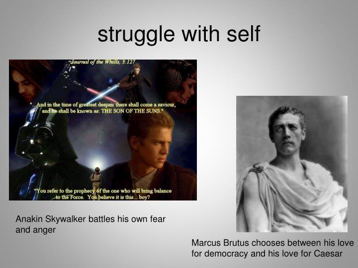 struggle with self
