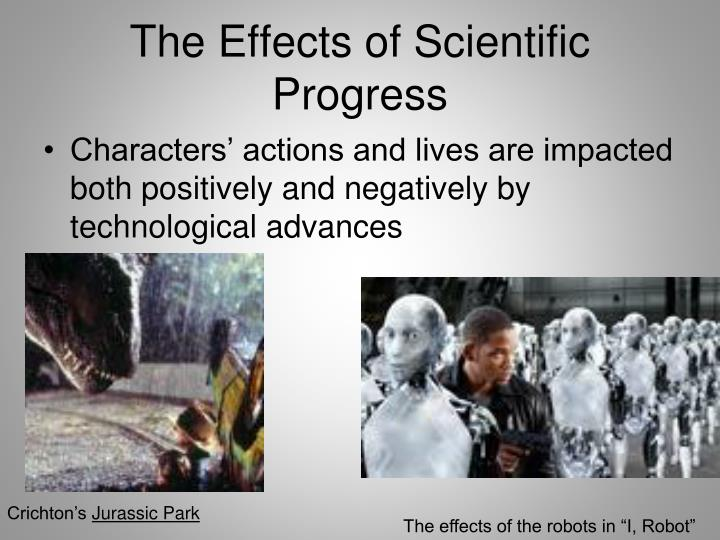 The Effects of Scientific Progress