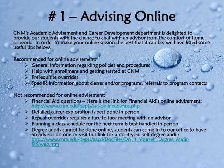 # 1 – Advising Online
