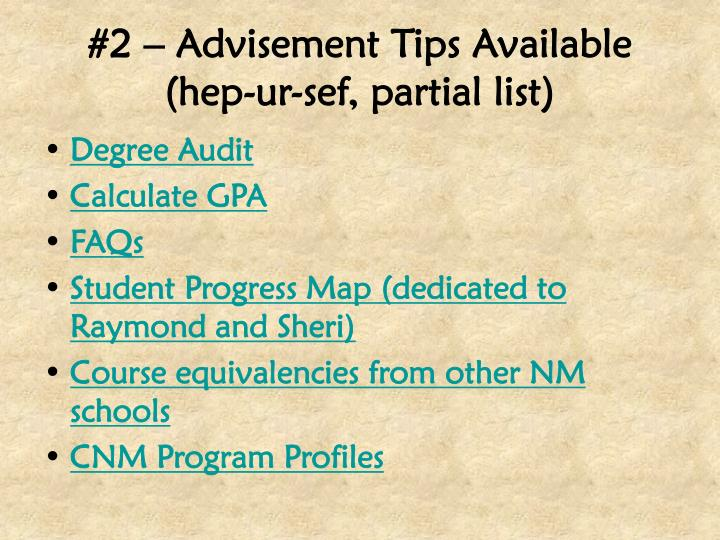 #2 – Advisement Tips Available