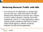 reducing network traffic with srs1