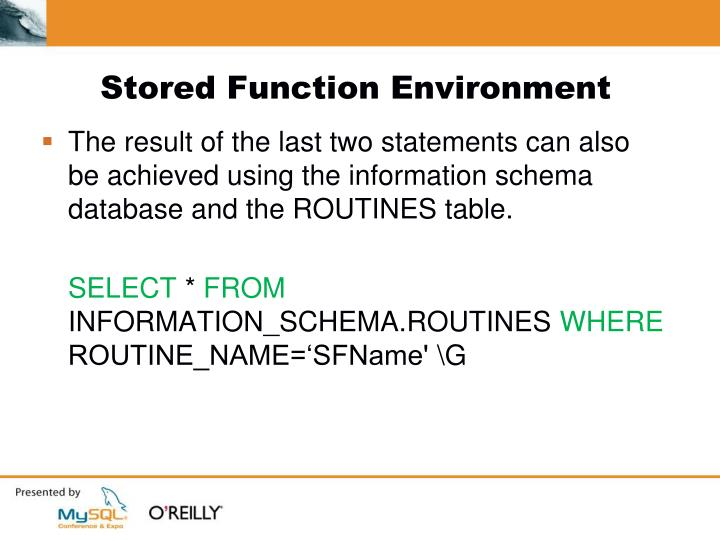 Stored Function Environment