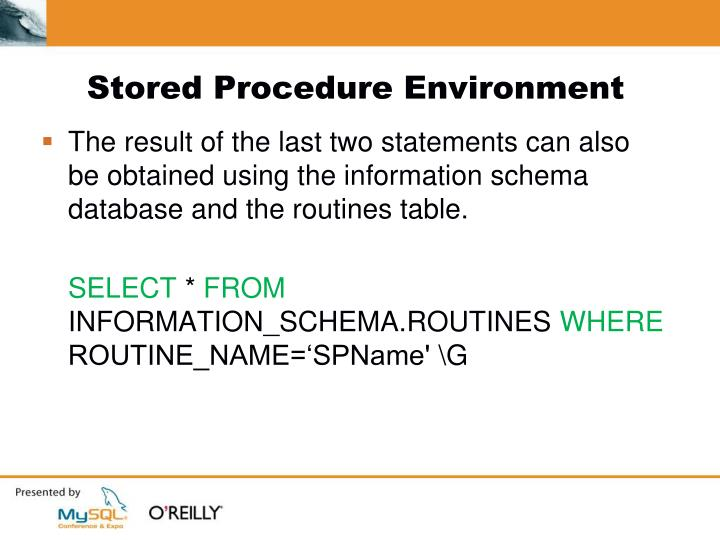 Stored Procedure Environment