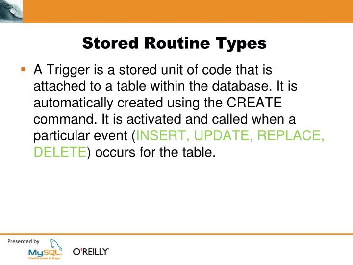 Stored Routine Types