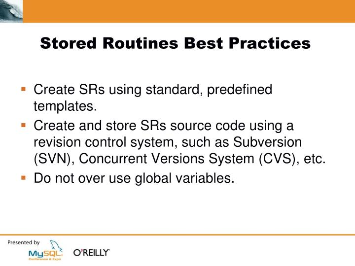 Stored Routines Best Practices