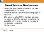 stored routines disadvantages1