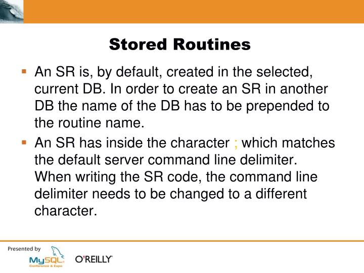 Stored Routines